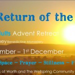 Young Adults (18‐35) Advent Retreat, 29 November to 1 December, Worth Abbey Benedictine Monastery, Sussex