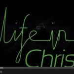 Life in Christ: a 45 session DVD resource
