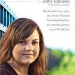 Abby Johnson's pro-life conversion