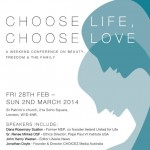 Choose Life, Choose Love: a weekend conference on  Beauty, Freedom and the Family
