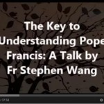 The key to understanding Pope Francis