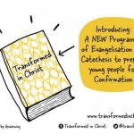 Transformed in Christ – a new Confirmation programme – available now