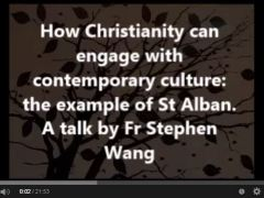 How Christianity can engage with contemporary culture: the example of St Alban