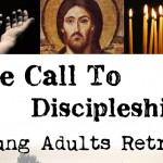 The Call to Discipleship – Young Adults Retreat (18-35)