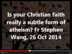 Is your Christian faith really a subtle form of atheism?