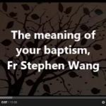 The meaning of your baptism