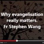 Why evangelisation really matters