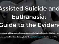 Assessing the evidence on assisted suicide