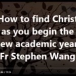 How to find Christ as you begin the new academic year