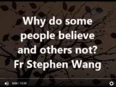 Why do some people believe and others not?