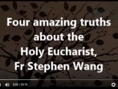 Four amazing truths about the Holy Eucharist