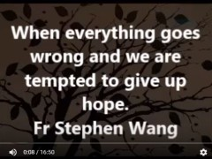 When everything goes wrong and we are tempted to give up hope